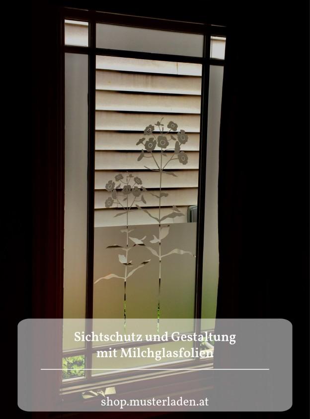 Sichtschutz und Dekoration für Glasflächen mit Milchglasfolien